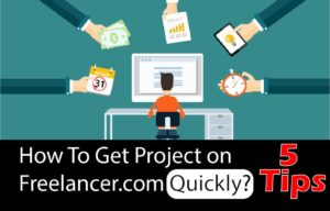 Read more about the article How To Get Project on Freelancer.com Quickly-5 Tips
