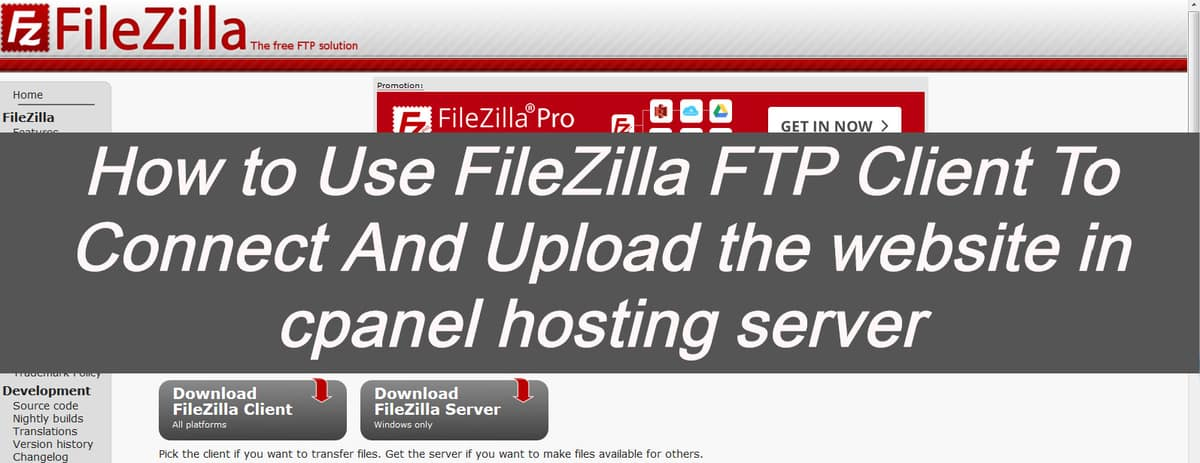 How to use Filezilla FTP Client to Connect and Upload the Website in Cpanel hosting server – WordPress 2020