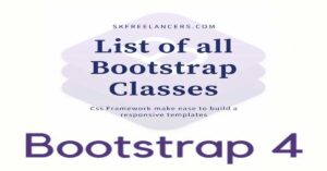 Bootstrap 4 classes list | New Bootstrap Classes | Responsive framework