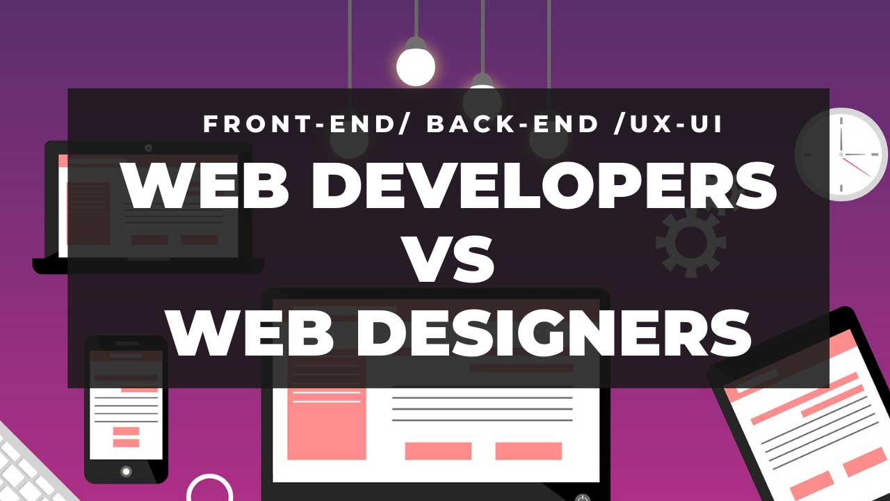 Web Developers Vs Web Designer-2020