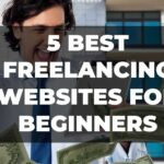 5-best-freelancing-websites-for-Beginners