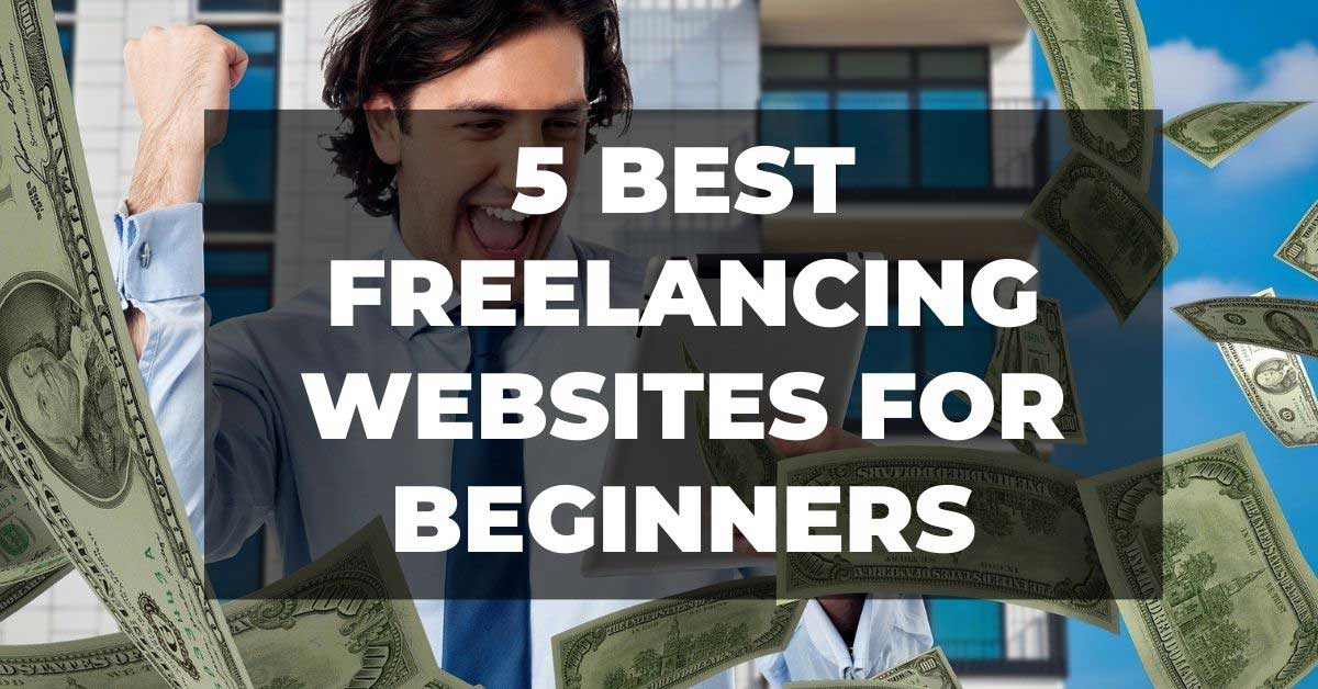 Read more about the article 5 best freelancing websites for Beginners