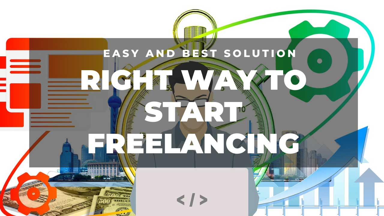 Read more about the article Right way to start freelancing in 2021?