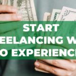 start-freelancing-with-no-experience